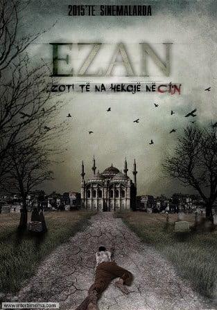 EZAN filmi 1 Mayıs'ta vizyonda…