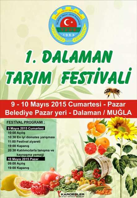 1.DALAMAN TARIM FESTİVALİ  9 MAYIS 2015 CUMARTESİ GÜNÜ BAŞLIYOR