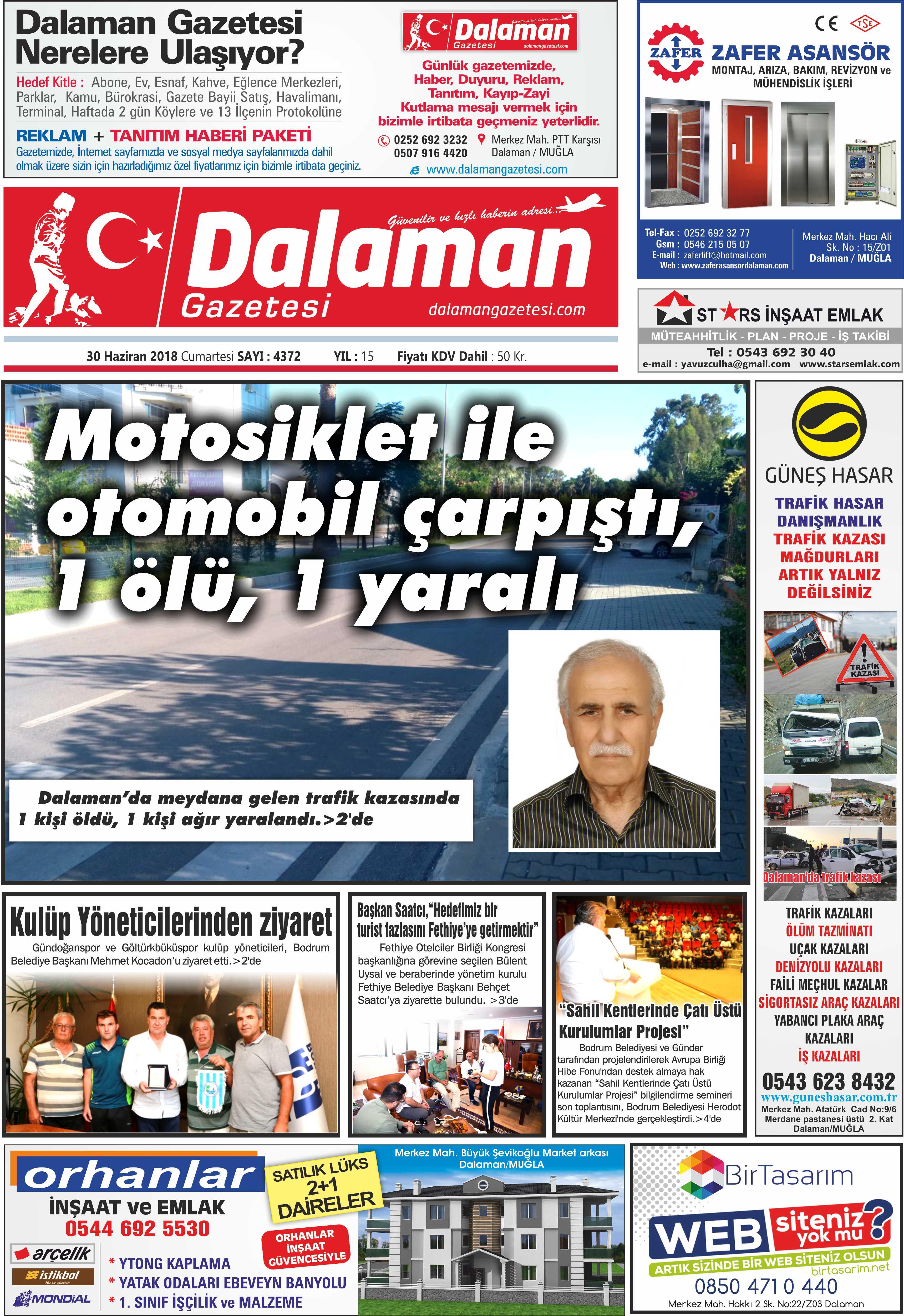 30.6.2018 0 - Dalaman'dan haber başlıkları